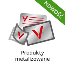 Produkty metalizowane